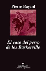El caso del perro de los Baskerville - Bayard, Pierre