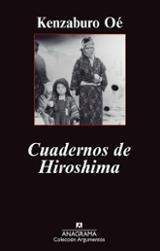 Cuadernos de Hiroshima - Oé, Kenzaburo