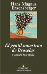 El gentil monstruo de Bruselas