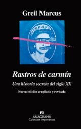 Rastros de carmín (nueva edición ampliada y revisada) - Marcus, Greil