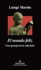 El mundo feliz - Martín, Luisgé