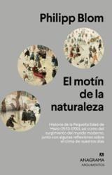 El motín de la naturaleza - Blom, Philipp