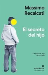 El secreto del hijo - Recalcati, Massimo