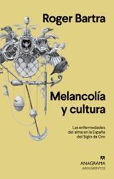 Melancolía y cultura - Bartra, Roger