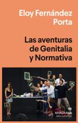 Las aventuras de Genitalia y Normativa - Fernández Porta, Eloy