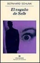 El engaño de Selb - Schlink, Bernhard