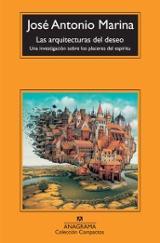 Las arquitecturas del deseo - Marina, José Antonio
