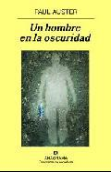 Un hombre en la oscuridad - Auster, Paul