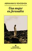 Una mujer en Jerusalén. Pasión en tres actos