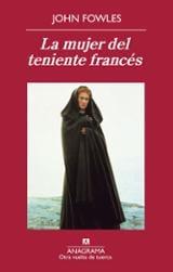 La mujer del teniente francés - Fowles, John