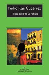 Trilogía sucia de La Habana - Gutiérrez, Pedro Juan