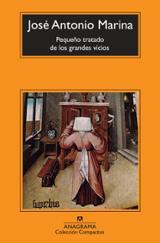 Pequeño tratado de los grandes vicios - Marina, José Antonio