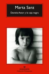 Daniela Astor y la caja negra - Sanz, Marta