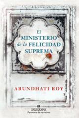 El ministerio de la felicidad suprema - Roy, Arundhati