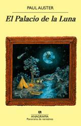 El palacio de la luna - Auster, Paul