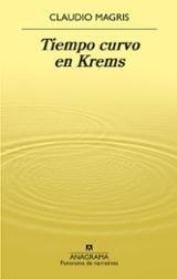 Tiempo curvo en Krems - Magris, Claudio