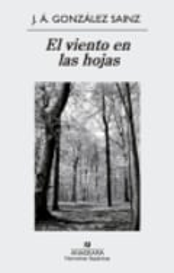 El viento en las hojas - Gonzalez Sainz, J.A.