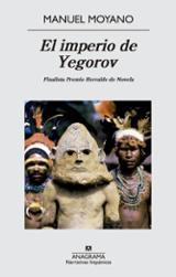 El imperio de Yegorov - Moyano, Manuel