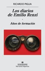Los diarios de Emilio Renzi, vol.1: Años de formación