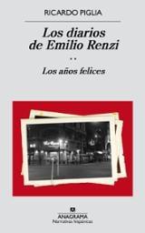 Los diarios de Emilio Renzi, vol.2: Los años felices