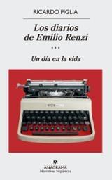 Los diarios de Emilio Renzi, vol.3: Un día en la vida