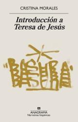 Introducción a Teresa de Jesús / Últimas tardes con Teresa de Jes - Morales, Cristina