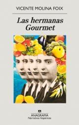 Las hermanas Gourmet - Molina Foix, Vicente