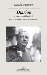 Diarios. Tomo I. A ratos perdidos 1 y 2 - Chirbes, Rafael