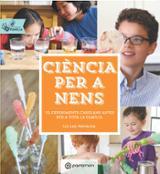Ciència per a nens. Activitats en família - Heinecke, Liz Lee
