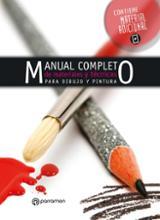 Manual completo de materiales y técnicas para dibujo y pintura - Martín, Gabriel