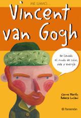 Me llamo... Vincent Van Gogh