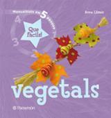 Vegetales ¡Qué fáciles!