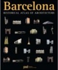 Barcelona Historical Atlas of Architecture
