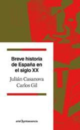 Breve historia de España en el siglo XX - Casanova, Julián