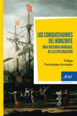Los conquistadores del horizonte - Fernández-Armesto, Felipe