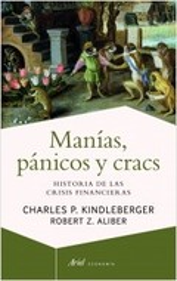 Manías, pánicos y cracs - Kindleberger, Charles P.