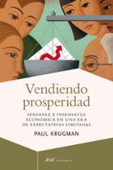 Vendiendo prosperidad - Krugman, Paul