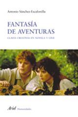 Fantasía de aventuras. Claves creativas en novela y cine