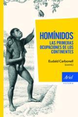 Homínidos: las primeras ocupaciones de los continentes - Carbonell, Eudald