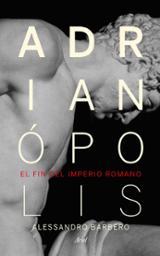 Adrianópolis. El fin del imperio romano