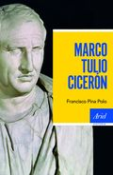 Marco Tulio Cicerón - Pina Polo, Francisco