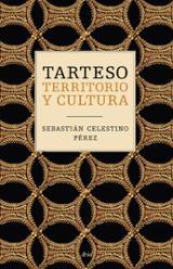 Tarteso. Territorio y cultura - Celestino, Sebastián
