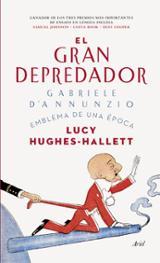 El gran depredador - Hughes-Hallet, Lucy