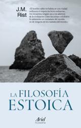 La filosofía estoica - Rist, J.M.