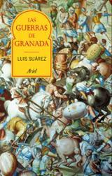Las guerras de Granada - Suárez, Luis