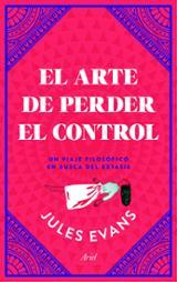 El arte de perder el control - Evans, Jules