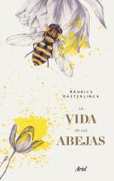 La vida de las abejas - Maeterlinck, Maurice
