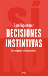 Decisiones instintivas - Gigerenzer, Gerd
