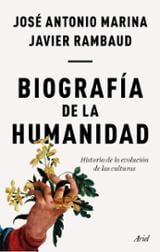 Biografía de la humanidad - Marina, José Antonio