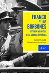 Franco y los Borbones - Casals, Xavier
